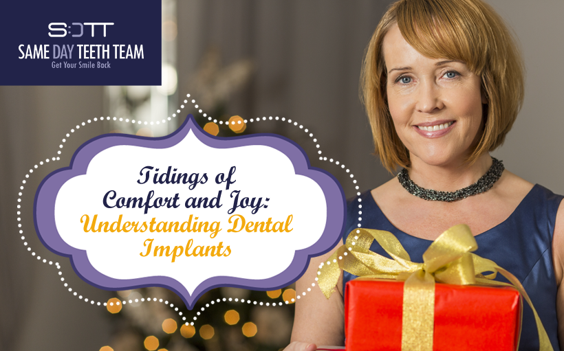 Tidings of Comfort and Joy Understanding Dental Implants